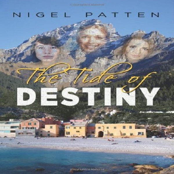 The Tide of Destiny, Nigel Howard Patten
