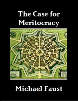 The Meritocracy Party, Michael Faust