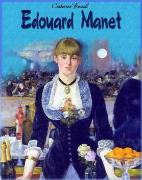 Edouard Manet, Catherine Russell