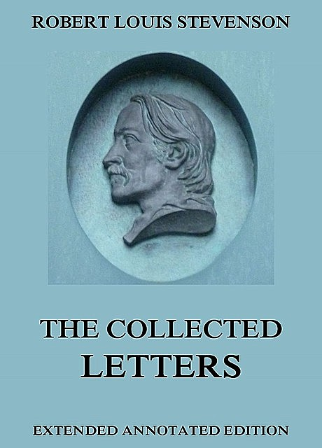 The Collected Letters, Robert Louis Stevenson