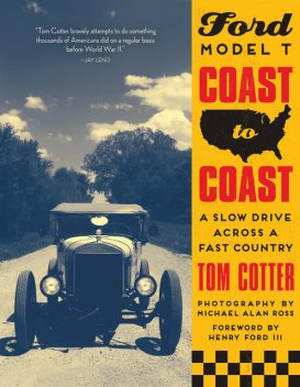 Ford Model T Coast to Coast, Tom Cotter
