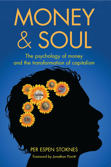 Money and Soul, Per Espen Stoknes