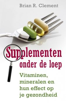 Supplementen onder de loep, Brian Clement