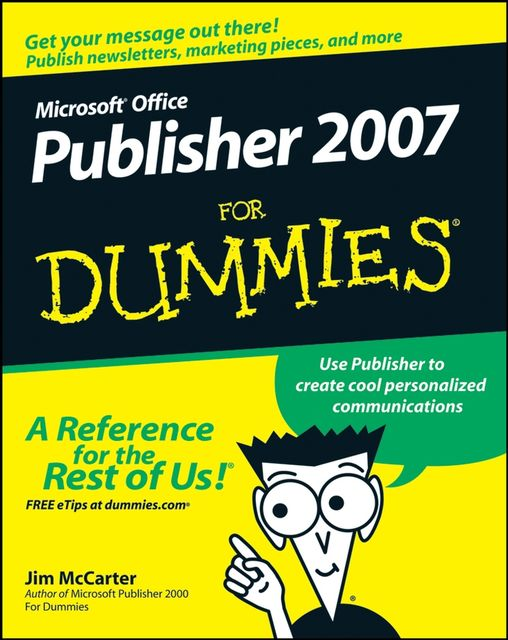 Microsoft Office Publisher 2007 For Dummies, Jacqui Salerno Mabin, Jim McCarter