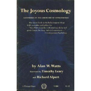 The Joyous Cosmology, Alan Watts