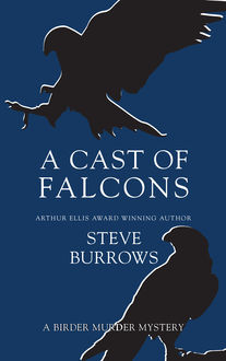 A Cast of Falcons, Steve Burrows