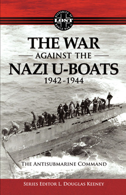 The War Against The Nazi U-Boats 1942 – 1944, FastPencil Premiere
