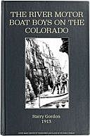The River Motor Boat Boys on the Colorado The Clue in the Rocks, Harry Gordon