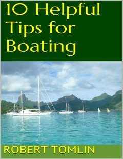 10 Helpful Tips for Boating, Robert Tomlin