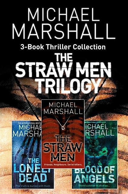 The Straw Men 3-Book Thriller Collection, Michael Marshall