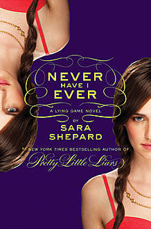 Never Have I Ever, Sara Shepard