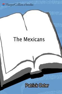 The Mexicans, Patrick Oster