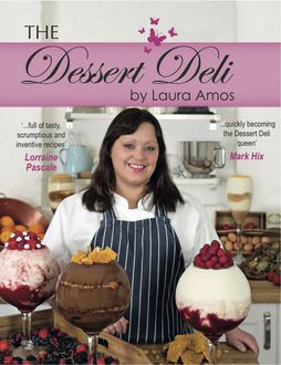 The Dessert Deli, Laura Amos