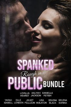 Spanked Rough In Public Bundle, Aaliyah Jackson, Selena Karina, Lisa Mulaton, Elle London, Daniella Fetish, Yarah Isabell, Selena Black, Juliet Pellizon, Lovillia Hearst