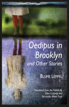 Oedipus in Brooklyn and Other Stories, Blume Lempel