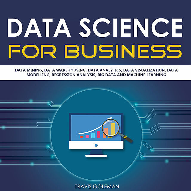 Data Science for Business, Travis Goleman