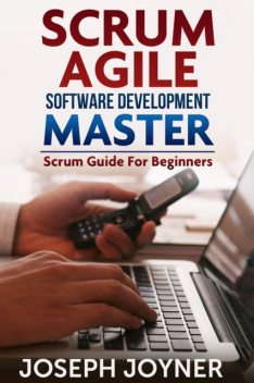 Scrum Agile Software Development Master, Joseph Joyner