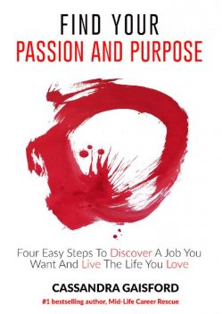 How To FInd Your Passion And Purpose2, Cassandra Gaisford