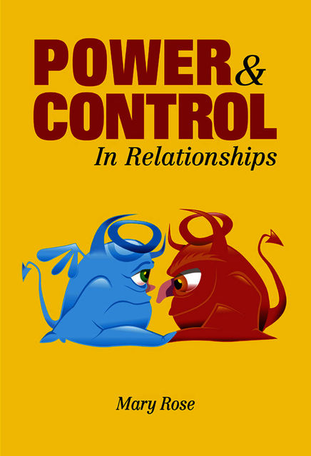 Power and Control in Relationships, Mary Rose