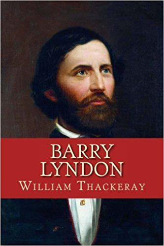 Barry Lyndon, William Makepeace Thackeray