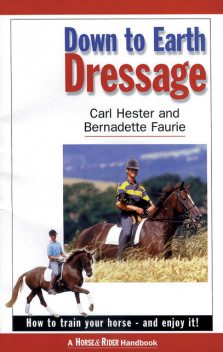 Down To Earth Dressage, CARL HESTER