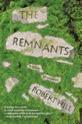 The Remnants, Robert Hill