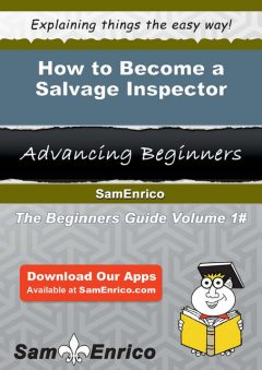 How to Become a Salvage Inspector, Pamella Puente