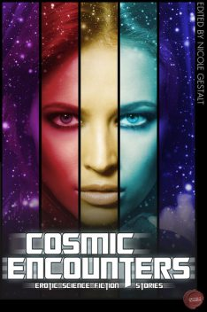 Cosmic Encounters, Nicole Gestalt