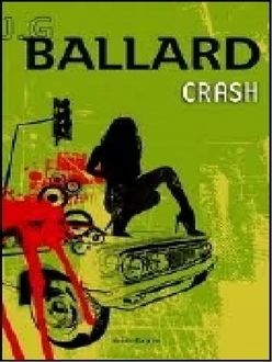 Crash, James Graham Ballard