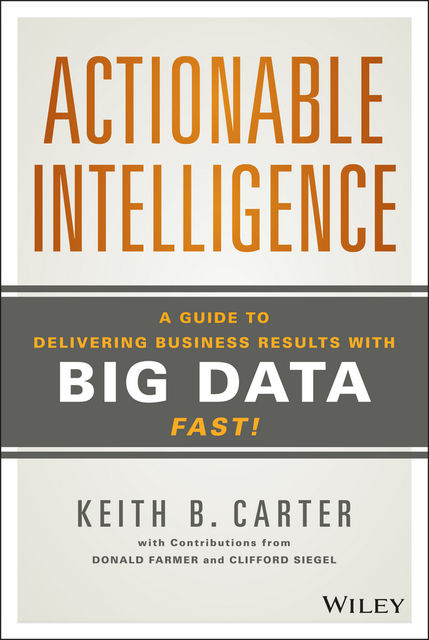 Actionable Intelligence, Keith B. Carter
