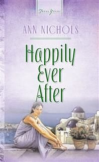 Happily Ever After, Ann Nichols