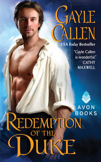 Redemption of the Duke, Gayle Callen