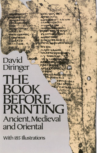 The Book Before Printing, David Diringer