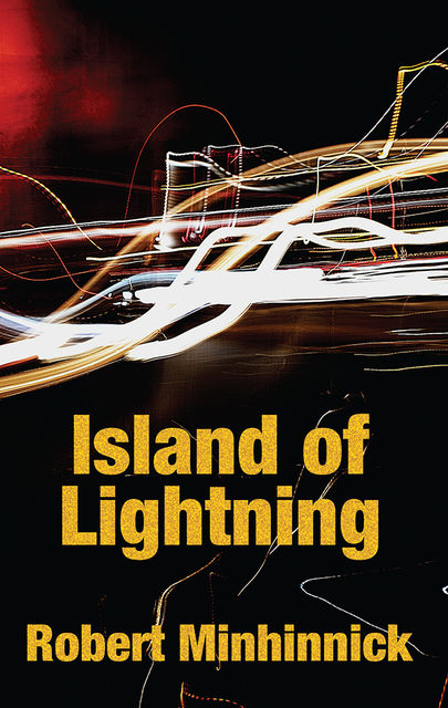Island of Lightning, Robert Minhinnick