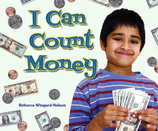 I Can Count Money, Rebecca Wingard-Nelson