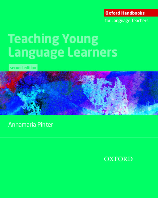 Teaching Young Language Learners, Second Edition, Annamaria Pinter