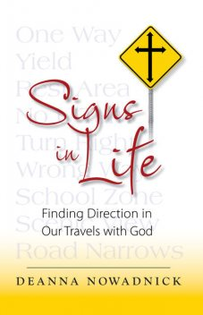 Signs in Life, Deanna Nowadnick