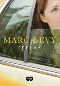 Replay, Marc Levy