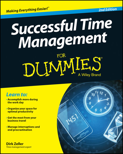 Successful Time Management For Dummies, Dirk Zeller