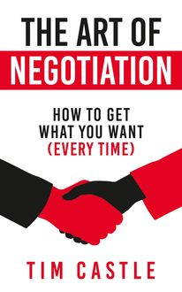 The Art of Negotiation, Tim Castle