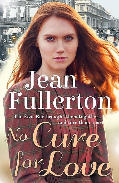 No Cure for Love, Jean Fullerton
