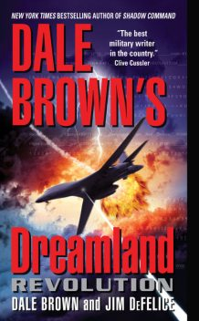 Dale Brown's Dreamland: Revolution, Dale Brown, Jim DeFelice
