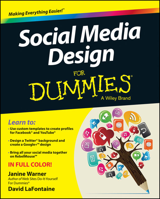 Social Media Design For Dummies, David LaFontaine, Janine Warner