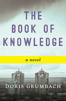 The Book of Knowledge, Doris Grumbach