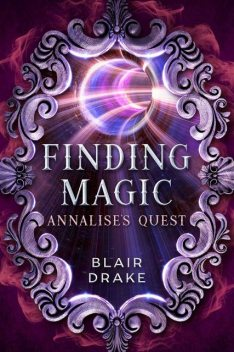 Annalise's Quest, Blair Drake