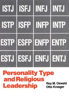 Personality Type and Religious Leadership, Roy M. Oswald, Otto Kroeger
