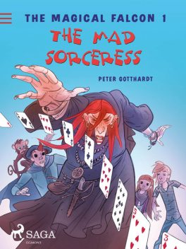 The Magical Falcon 1 – The Mad Sorceress, Peter Gotthardt