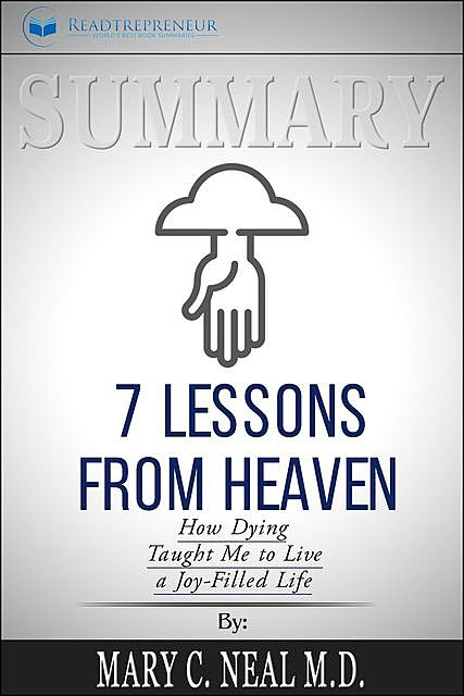 Summary of 7 Lessons from Heaven, Readtrepreneur Publishing