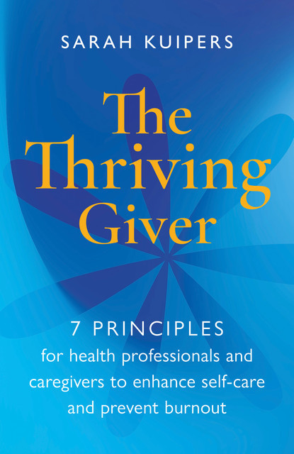 The Thriving Giver, Sarah Kuipers
