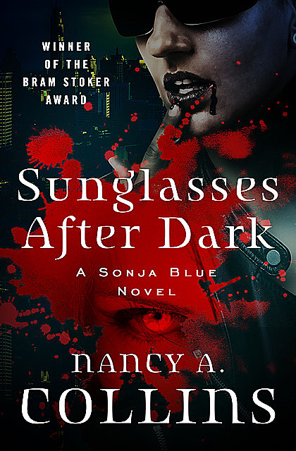 Sunglasses After Dark, Nancy Collins